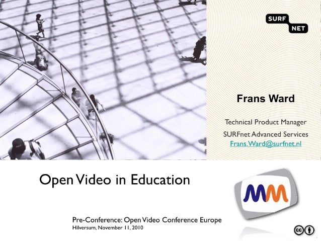 Open Video in Education - Pre conference seminar- open video conference europe-11-nov-2010