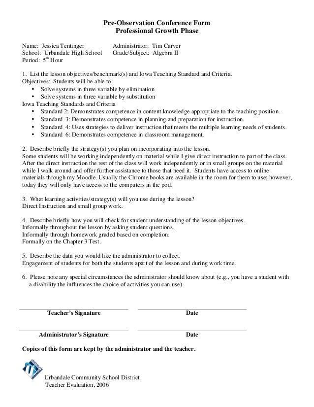 Pre-Observation Conference Form Professional Growth Phase Name: Jessica Tentinger School: Urbandale High School Period: 5t...