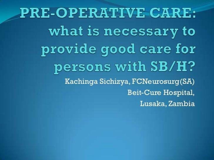 Pre operative care-at_hospital_kachinga_sichizya