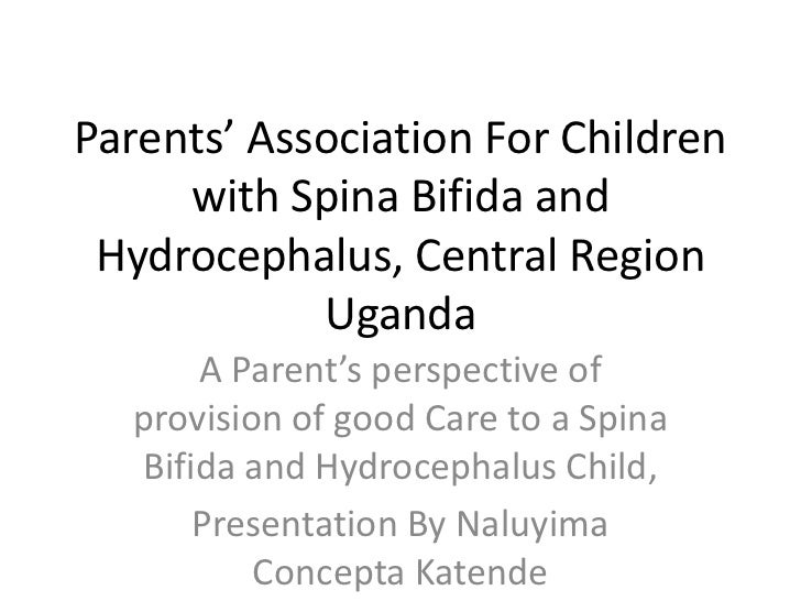 Parents' Association For Children     with Spina Bifida and Hydrocephalus, Central Region            Uganda      A Parent'...