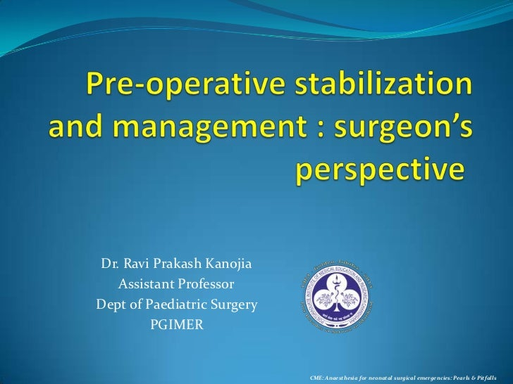 Pre op stabilization and management