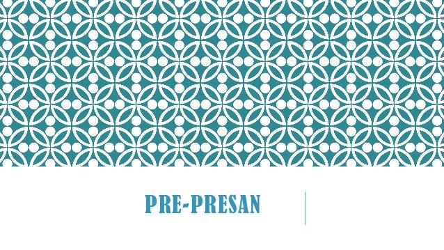 PRE-PRESAN