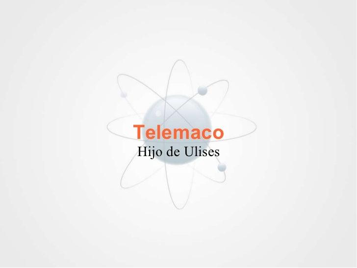Telemaco Hijo de Ulises