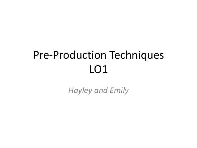 Pre production techniques pro-forma