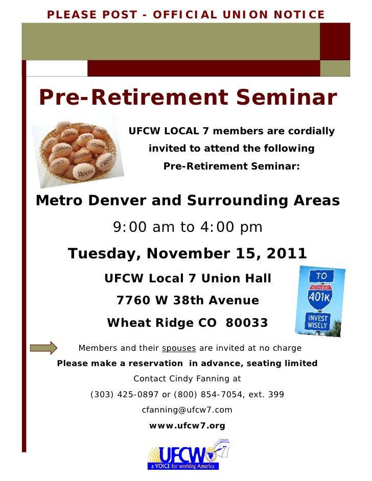 PLEASE POST - OFFICIAL UNION NOTICEPre-Retirement Seminar                 UFCW LOCAL 7 members are cordially              ...