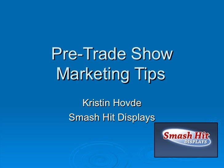 Pre trade show marketing tips