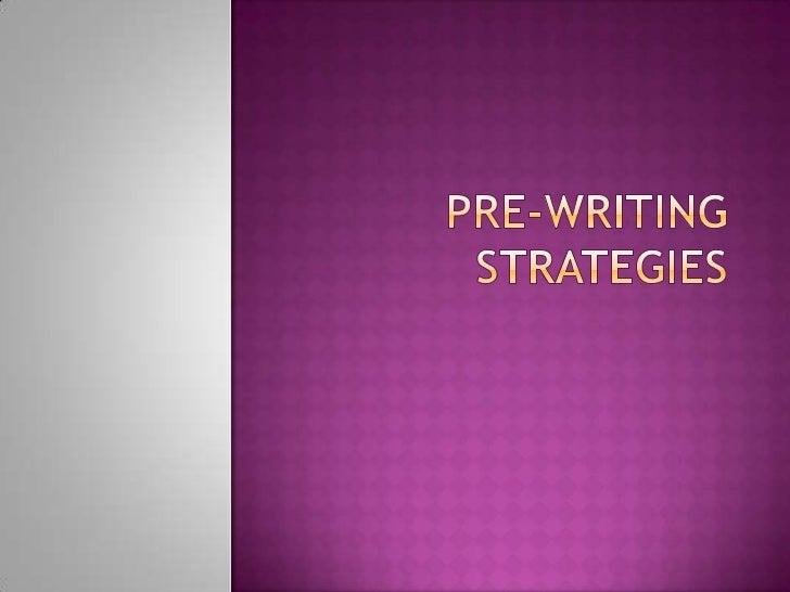 Pre-Writing Strategies<br />