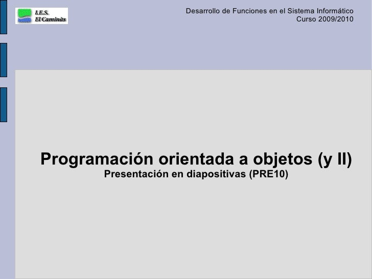 Programación orientada a objetos (y II)