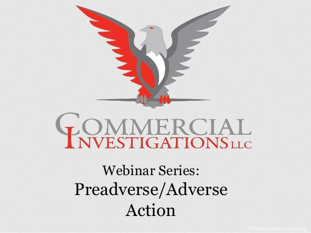 Webinar Series: Preadverse/Adverse Action CI Webinar Series 01/23/2014