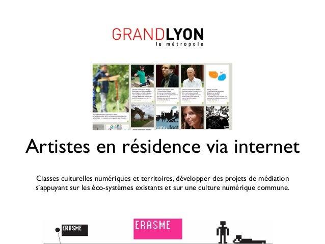 Artistes en résidence via internet ! Classes culturelles numériques et territoires, développer des projets de médiation s'...