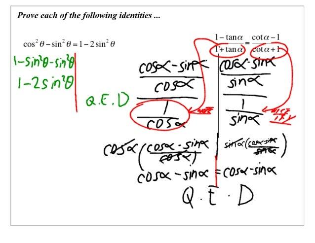 Prove each of the following identities   l—tana _ cota-l        cos3t9—stn30=1-2stn°9         0l(l+  t-s. 'st'9-stfa - (ar...