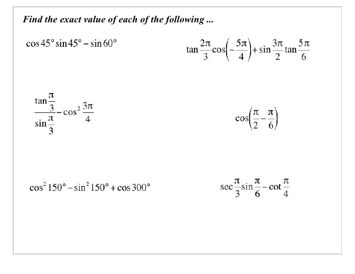 Find the exact value of each of the following ...
