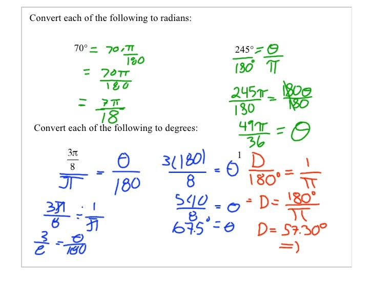 Convert each of the following to radians:              70°                               245°      Convert each of the fol...