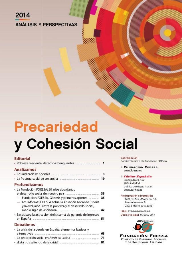Precariedad y Cohesión Social 2014 ANÁLISIS Y PERSPECTIVASPERSPECTIVAS Editorial • Pobreza creciente, derechos menguantes ...