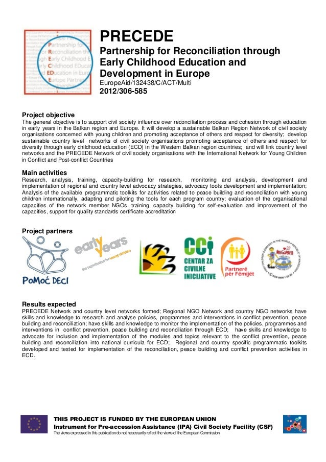 PRECEDE Partnership for Reconciliation through Early Childhood Education and Development in Europe EuropeAid/132438/C/ACT/...