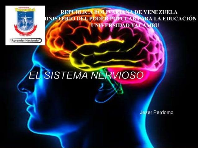 REPUBLICA BOLIVARIANA DE VENEZUELA MINISTERIO DEL PODER POPULAR PARA LA EDUCACIÓN UNIVERSIDAD YACAMBU Jezer Perdomo