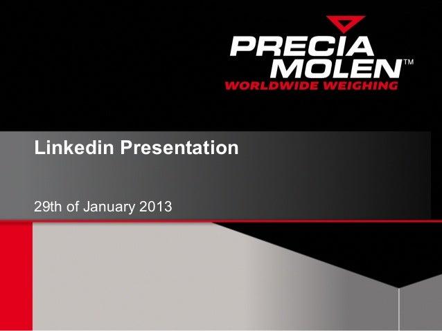 Precia molen linkedin presentation 130129