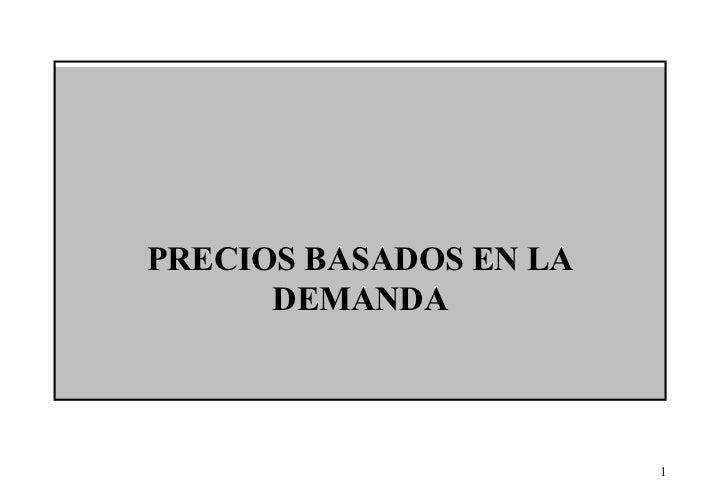 PRECIOS BASADOS EN LA DEMANDA