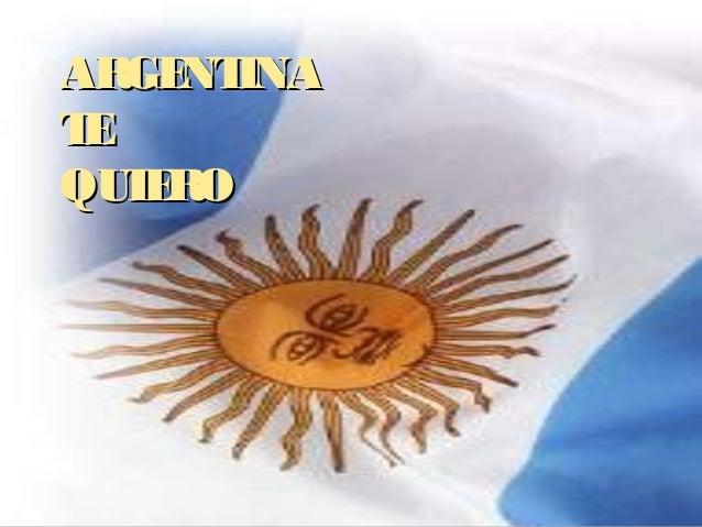 ARGENTINAARGENTINA TETE QUIEROQUIERO