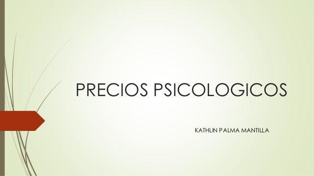 PRECIOS PSICOLOGICOS KATHLIN PALMA MANTILLA
