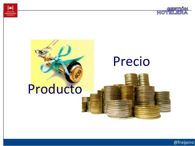 @freijeiro gestión hotelera Producto Precio
