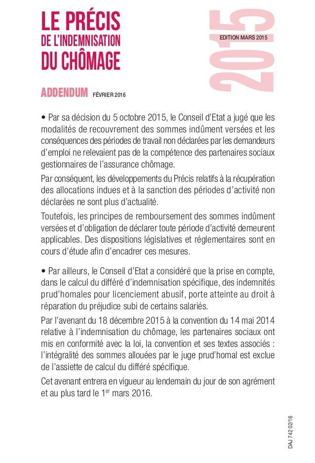 edition mars 2015 février 2016 LE PRÉCIS DE L'INDEMNISATION DUCHÔMAGE ADDENDUM DAJ74202/16 • Par sa décision du 5 octobre ...