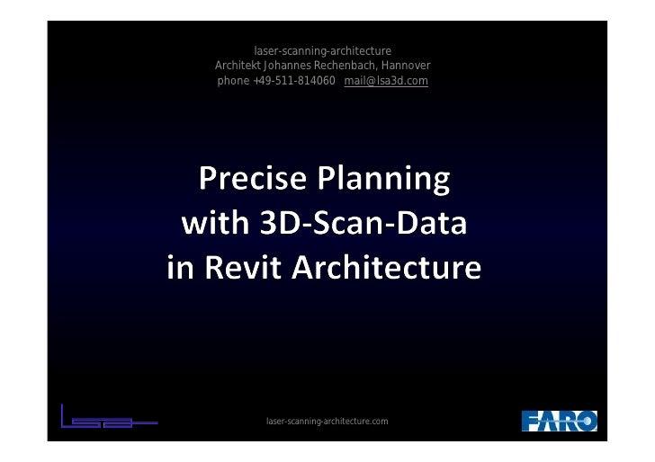 laser-scanning-architectureArchitekt Johannes Rechenbach, Hannoverphone +49-511-814060 mail@lsa3d.com         laser-scanni...