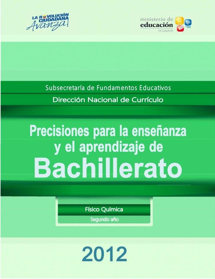 PRECISIONESPARALAENSEÑANZA‐APRENDIZAJEDELAFÍSICO‐                              QUÍMICALaQuímicaylaFísica,como...