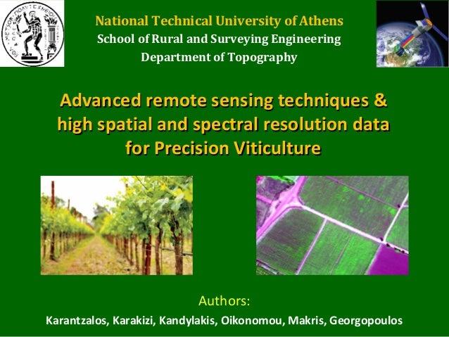 Advanced remote sensing techniquesAdvanced remote sensing techniques &&high spatial and spectral resolutionhigh spatial an...