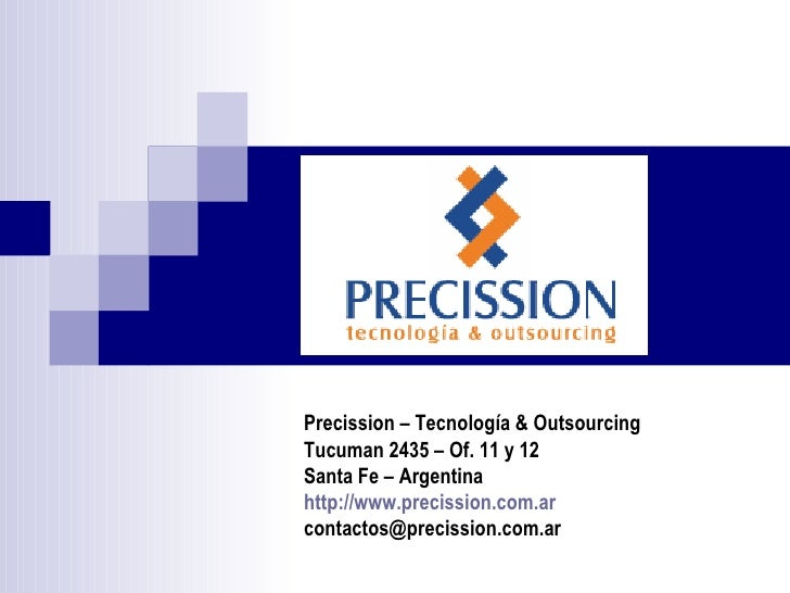 Precission - Software Factory - Outsourcing