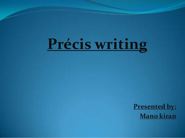 precis writing comprehension and essay