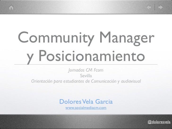 Community Manager y Posicionamiento                     Jornadas CM Fcom                           Sevilla Orientación par...