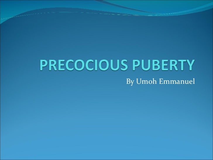 Precocious puberty ppt