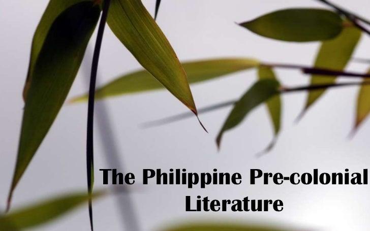 The Philippine Pre-colonial Literature<br />
