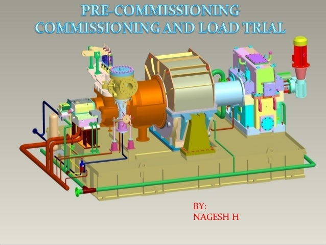 Pre Commissioning Steam Turbines Load Trial