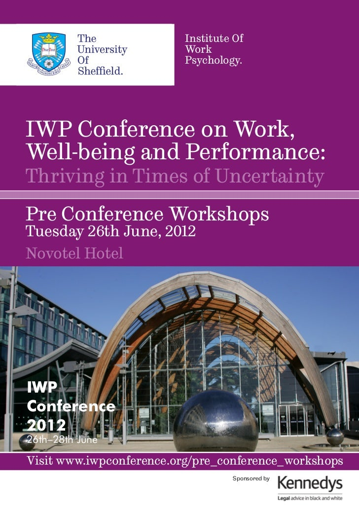 Institute Of                          Work                          Psychology.IWP Conference on Work,Well-being and Perfo...