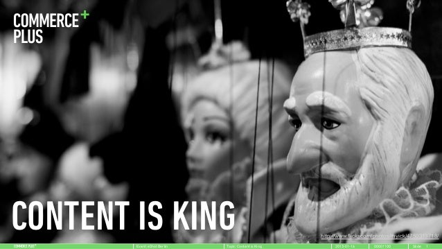 CONTENT IS KING        Event: eShot Berlin   Topic: Content is King                                                       ...
