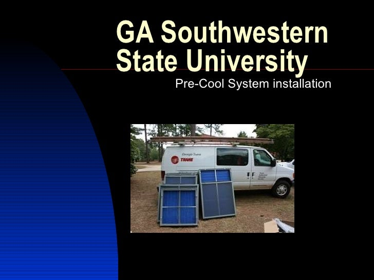 GA Southwestern State University Pre-Cool System installation