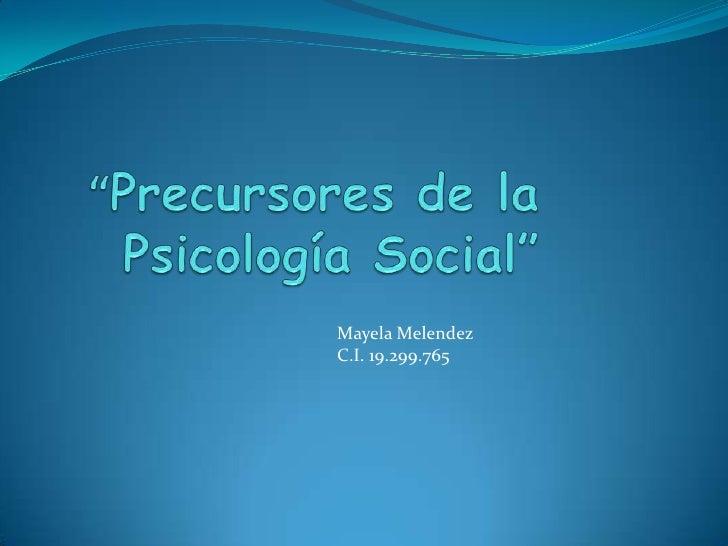 Precursores de la psicología social