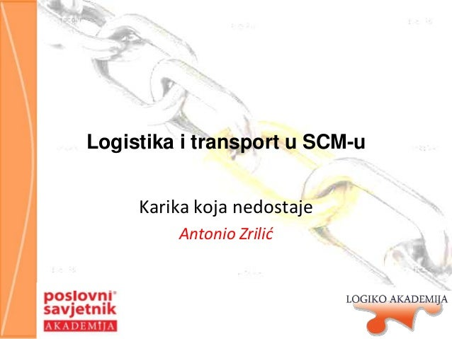 Logistika i transport u SCM-u