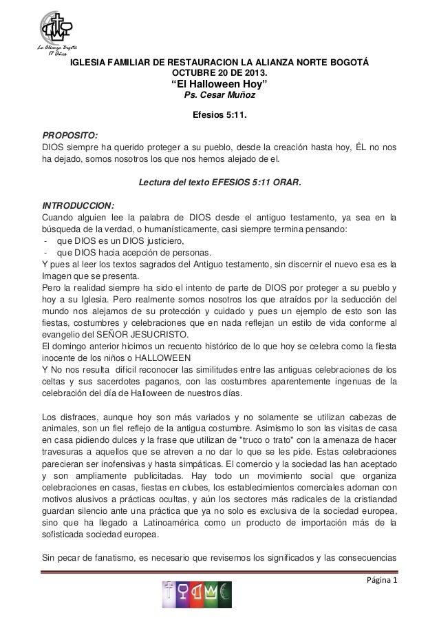 """IGLESIA FAMILIAR DE RESTAURACION LA ALIANZA NORTE BOGOTÁ OCTUBRE 20 DE 2013.  """"El Halloween Hoy"""" Ps. Cesar Muñoz Efesios 5..."""