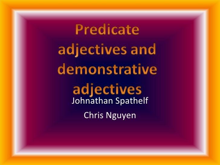 Predicate Adj Power Point 6 Chris Johnathan