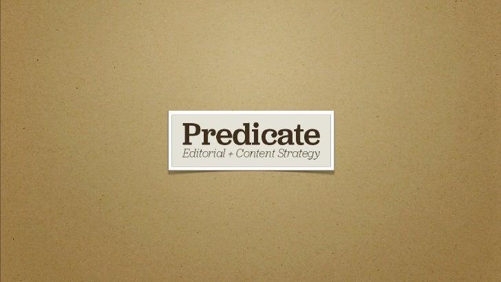 Predicate | Exploring Editorial Strategy