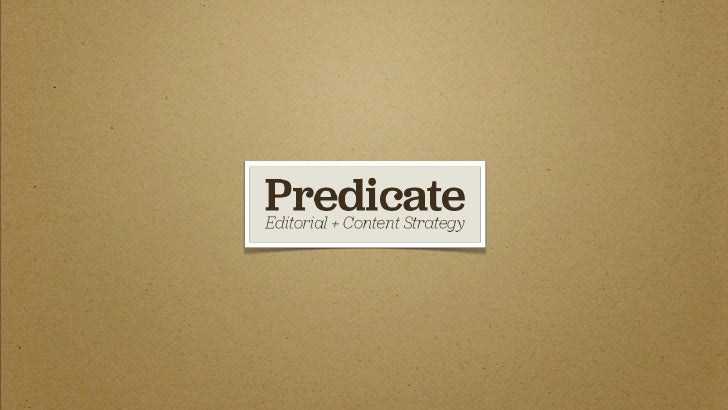 Predicate | The Elements of Editorial Strategy
