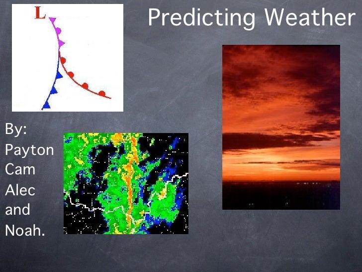 Predicitng weather