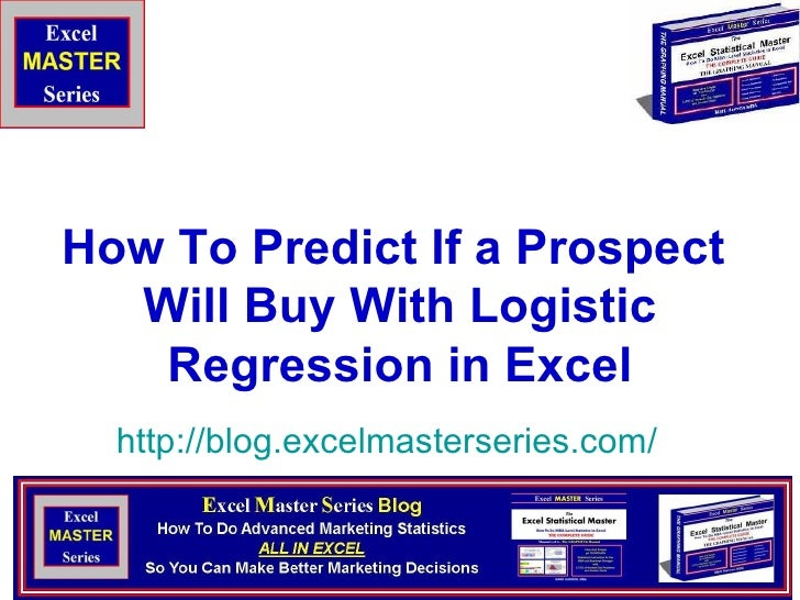 How To Predict If a Prospect  Will Buy With Logistic Regression in Excel http:// blog.excelmasterseries.com /