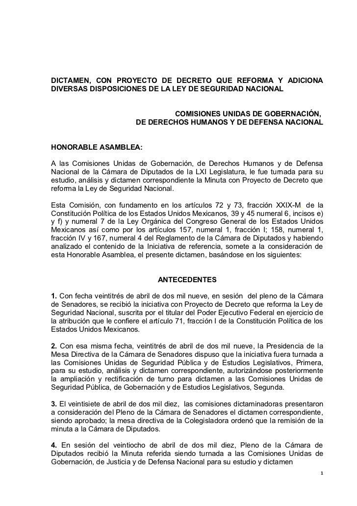 DICTAMEN, CON PROYECTO DE DECRETO QUE REFORMA Y ADICIONADIVERSAS DISPOSICIONES DE LA LEY DE SEGURIDAD NACIONAL            ...