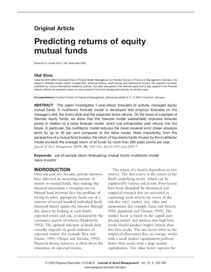 Original ArticlePredicting returns of equitymutual fundsReceived (in revised form): 18th September 2008Olaf Stotzholds the...