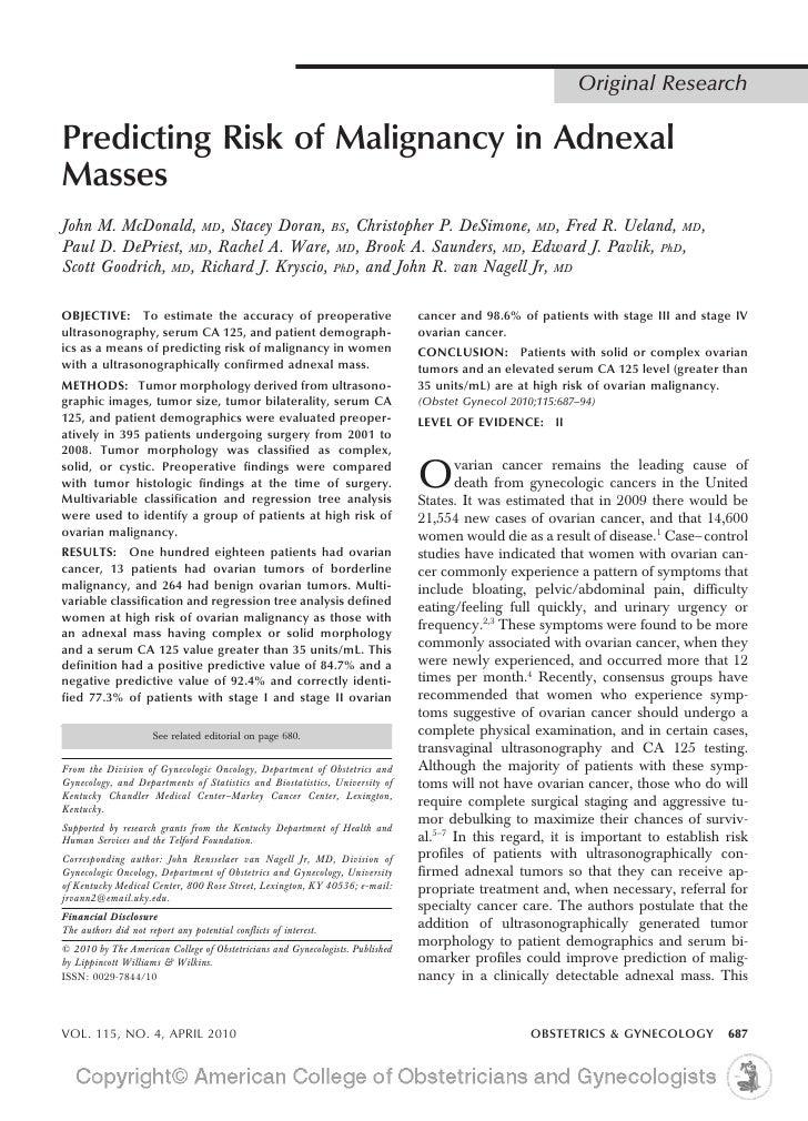 Original ResearchPredicting Risk of Malignancy in AdnexalMassesJohn M. McDonald, MD, Stacey Doran, BS, Christopher P. DeSi...