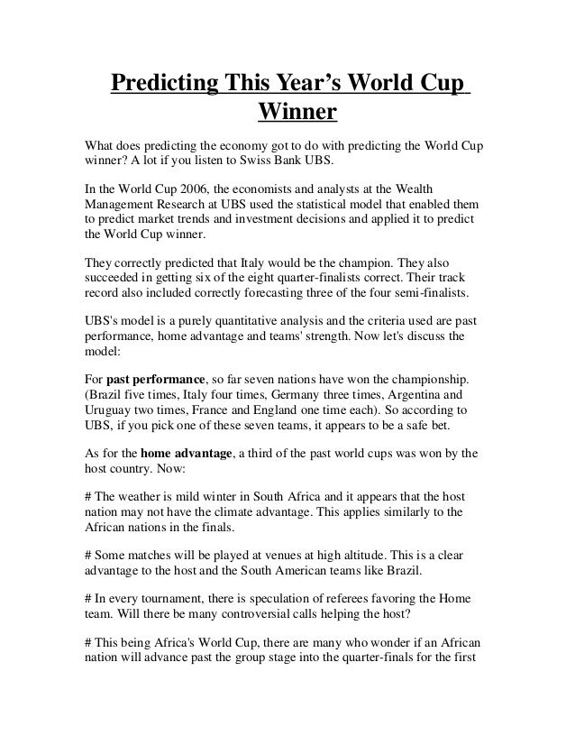 Predicting This Year's World Cup                   WinnerWhat does predicting the economy got to do with predicting the Wo...